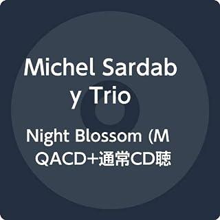 Night Blossom (MQACD+通常CD聴き比べ2枚組)