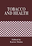 Tobacco and Health: Proceedings of the 9th World Conference Held in Paris, France, October 10-14, 1994