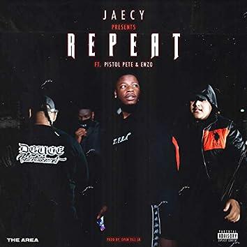 REPEAT (feat. Pistol Pete & Enzo)