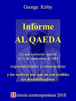 Informe AL QAEDA  Lo que realmente sucedió el 11 de septiembre de 2001  Spanish Edition