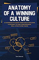 Anatomy of a Winning Culture