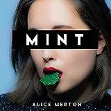 Mint von Alice Merton
