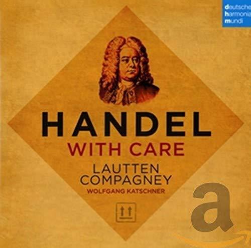 Handel with Care - Musik aus Opern/Oratorien