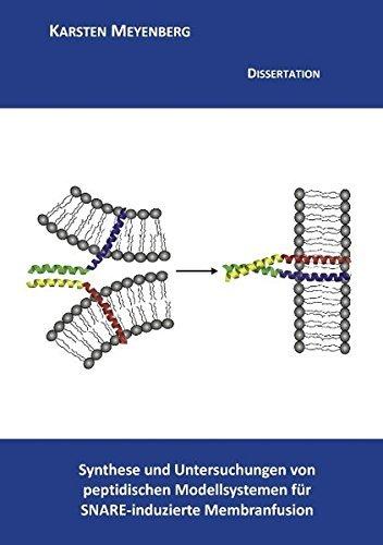 Synthese und Untersuchungen von peptidischen Modellsystemen f??r SNARE-induzierte Membranfusion by Karsten Meyenberg (2011-10-28)