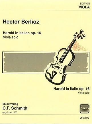 Harold in Italia Opus.16: per viola e orchestra