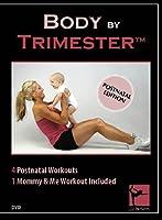 Body By Trimester- Postnatal Edition