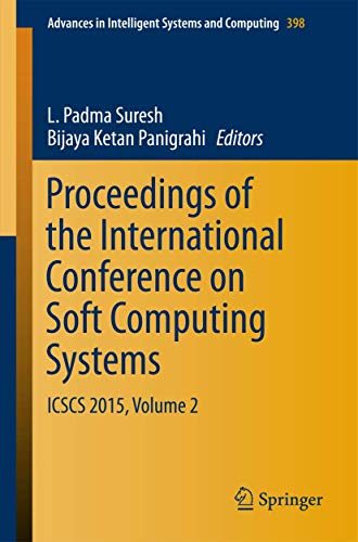 Proceedings of the International Conference on Soft Computing Systems: ICSCS 2015, Volume 2 (Advances in Intelligent Systems and Computing)