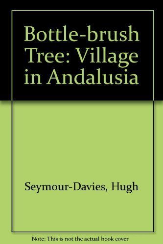 Bottle-brush Tree: Village in Andalusia