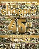 Street Chopper Magazine Volume 45 Issue 1 Commemorative Anniversary Issue 1969-2014