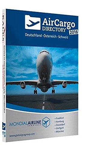 Air Cargo Directory 2016: Deutschland - Österreich - Schweiz