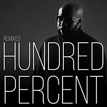 Hundred Percent (Remixes)