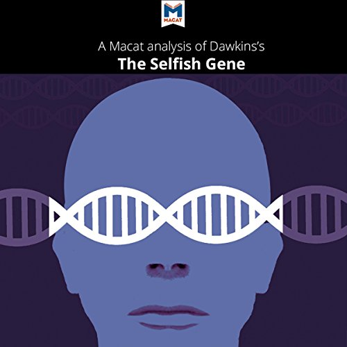A Macat Analysis of Richard Dawkins' The Selfish Gene audiobook cover art