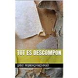 Tot es descompon (Catalan Edition)