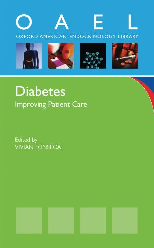 Diabetes: Improving Patient Care (Oxford American Endocrinology Library) (English Edition)