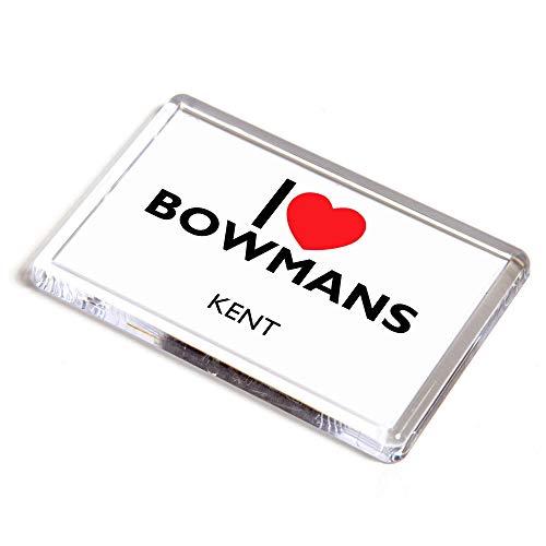 Unbekannt Kühlschrankmagnet – I Love Bowmans – Kent