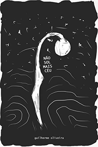 Não Sol Mais Céu por [Guilherme Oliveira]