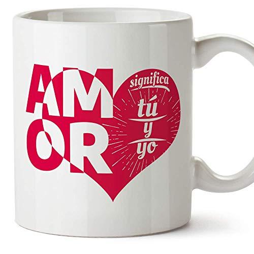 MUGFFINS Taza San Valentín (Te quiero) - Amor significa tu y yo - Regalos Originales y Divertidos de Aniversario para Novios, Enamorados, Pareja.