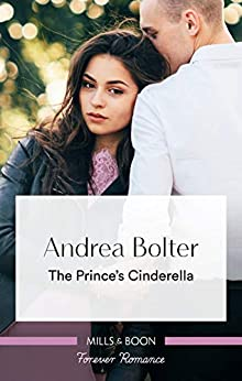 The Prince's Cinderella by [Andrea Bolter]