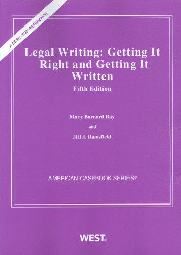 Legal Writing: Getting It Right and Getting It Written, 5th Edition (American Casebook)