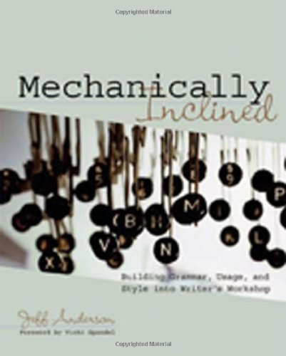 Mechanically Inclined: Building Grammar, Usage, and Style...