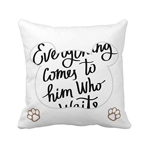 Everything Comes to Him Who Waits - Funda cuadrada para almohada