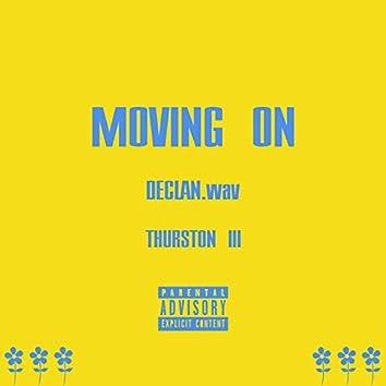 Moving On (feat. Thurston III)