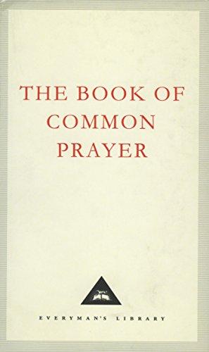 The Book of Common Prayer (Everyman's Library Classics)