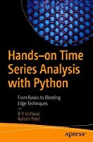 Hands-on Time Series Analysis with Python: From Basics to Bleeding Edge Techniques Front Cover