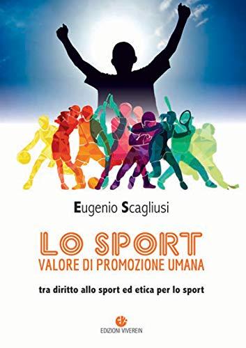Lo sport valore di promozione umana. Tra diritto allo sport ed etica per lo sport