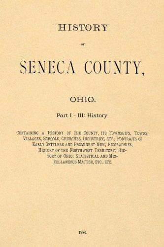 History of Seneca County, Ohio part I: Containing a History...