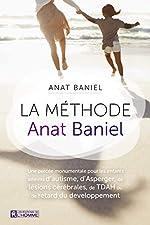 La méthode Anat Baniel d'Anat Baniel