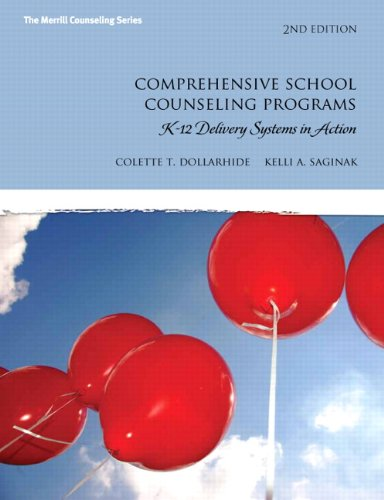 Comprehensive School Counseling Programs: K-12 Delivery...
