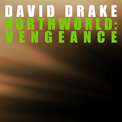 Northworld: Vengeance audiobook cover art