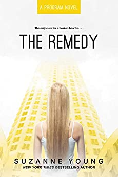 The Remedy by [Suzanne Young]