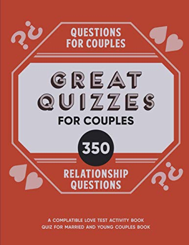 Compare Textbook Prices for Questions for Couples: 350 Great Quizzes for Couples: A Compatible Love Test Activity Book: Quiz for Married Couples and Young Relationship Questions Book  ISBN 9798684808937 by Banks, Katie