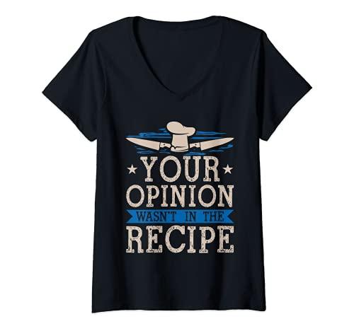 Mujer Cocinar su opinión no estaba en la receta Chef Cook Baker Camiseta Cuello V