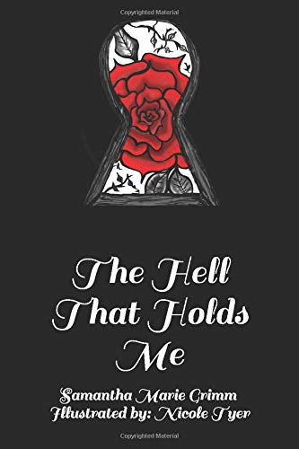 The Hell That Holds Me