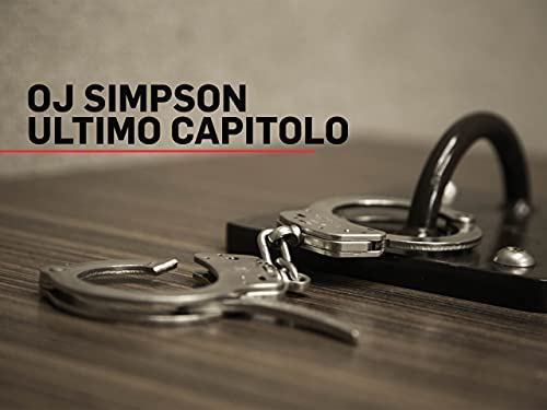 OJ Simpson: Ultimo Capitolo S1