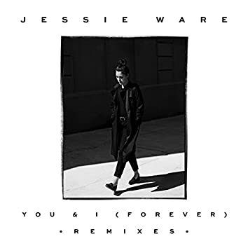 You & I (Forever) (Remixes)