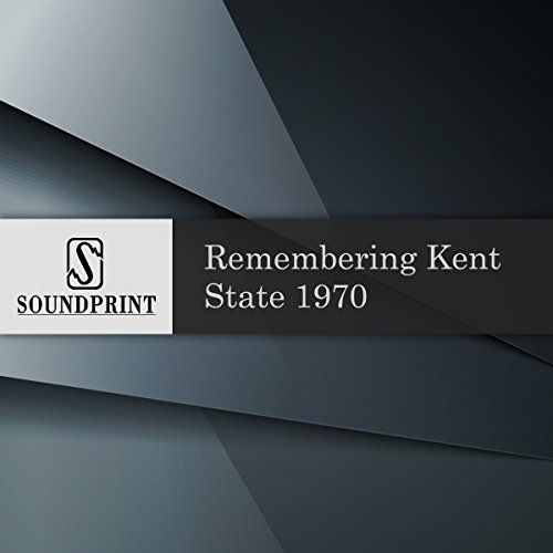 Remembering Kent State 1970 audiobook cover art