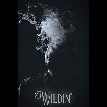 Wildin'