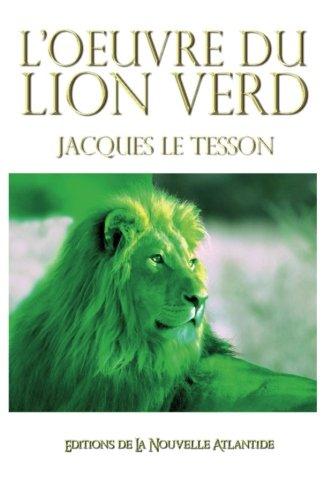 L'Œuvre du Lion Vert, Jacques Le Tesson