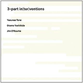 3-part in(ter)ventions スリーパート・イン(ター)ヴェンションズ