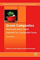 Green Composites: Waste and Nature-based Materials for a Sustainable Future (Woodhead Publishing Series in Composites Science and Engineering)
