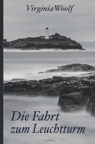 Virginia Woolf: Die Fahrt zum Leuchtturm