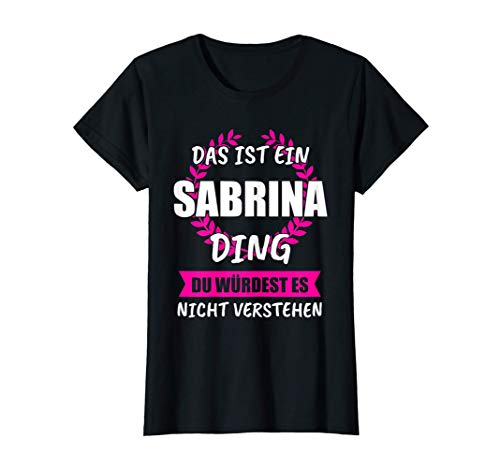 Damen Sabrina Vorname Name Rufname Geschenk T-Shirt