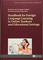 Handbook for Foreign Language Learning in Online Tandems and Educational Settings (Foreign Language Teaching in Europe)