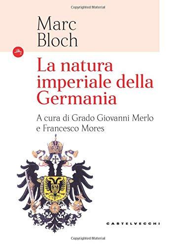 La natura imperiale della Germania