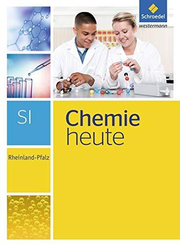 Chemie heute SI - Ausgabe 2016 für Rheinland-Pfalz: Schülerband SI