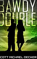 Bawdy Double: Large Print Hardcover Edition